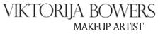 Viktorija Bowers - Makeup Artist